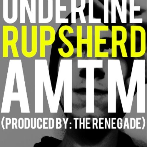 Underline (ft. AMTM) (Prod. by  The Renegade)