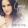 Carissa Leigh - Talk To Me