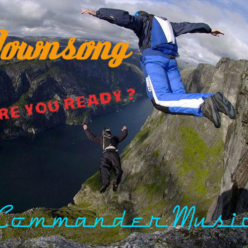 Downsong - Are you Ready ? (Original Mix) * ☞ [EP] [ Commader Music ]