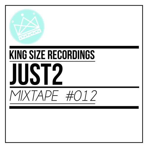 JUST2 - King Size Recordings Mixtape #12