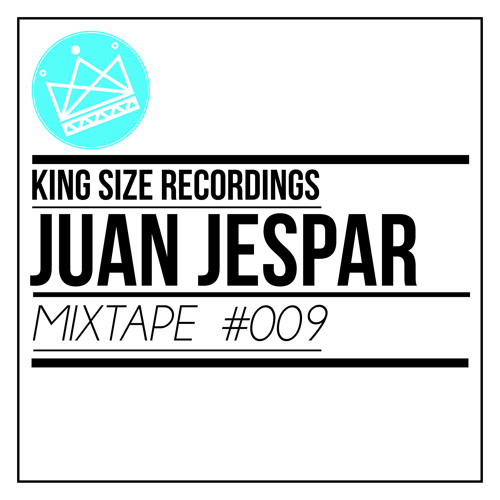 Juan Jespar - King Size Recordings Mixtape #9