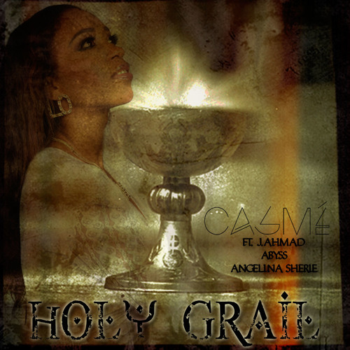 HOLY GRAIL REMIX BY CASME ROCKS FT J. AHMAD & ABYSS