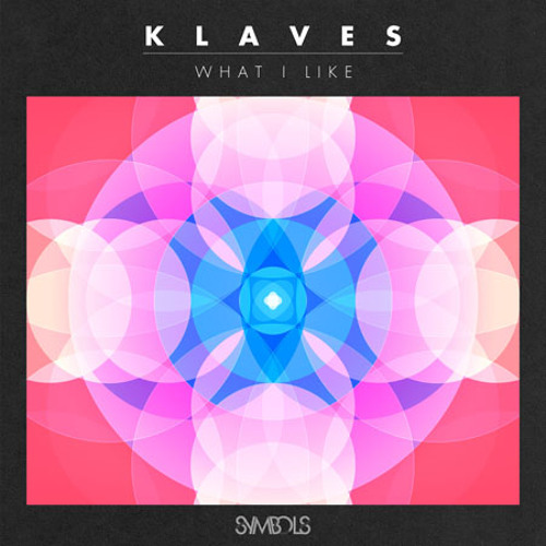 "Klaves ""What I Like"""
