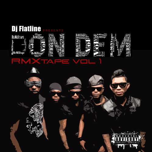 Dj Flatline Presents... Don Dem RMXTape Vol. 1