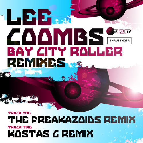 Lee Coombs - Bay City Roller - The Freakazoids Remix