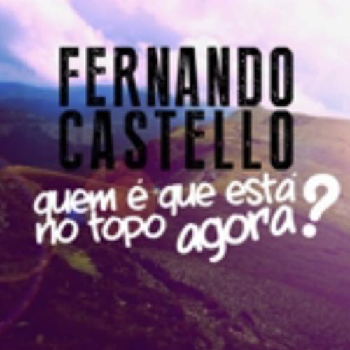 Fernando Castello - Quem É Que Está No Topo Agora