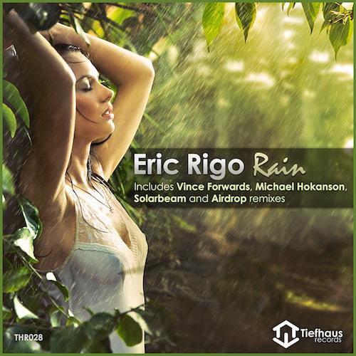 Eric Rigo - Rain (Solarbeam Chillout Remix) [Tiefhaus Records]