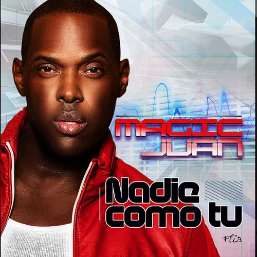 Magic Juan - Nadie Como Tu - LMP