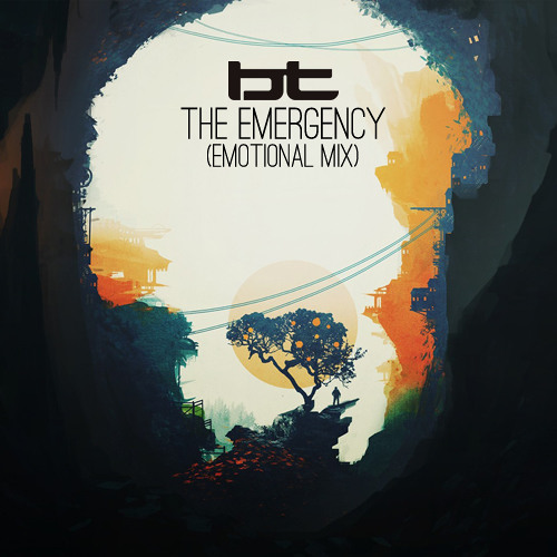 BT - The Emergency (Emotional Mix)
