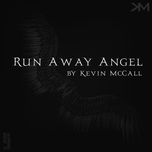 Runaway Angel Prod By Kevin McCall