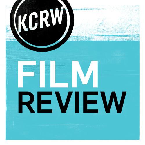 KCRW Film Reviews by Joe Morgenstern