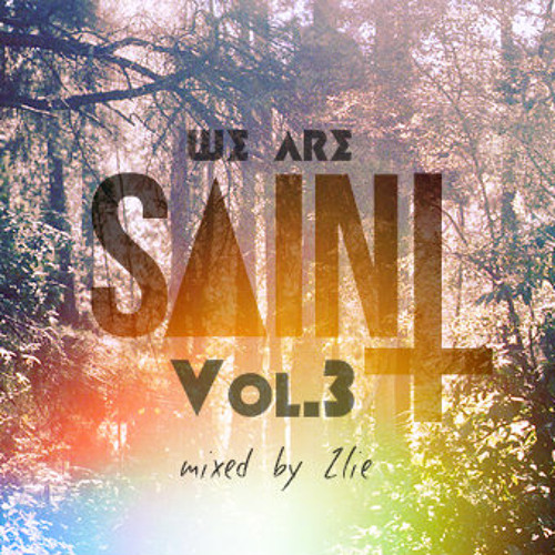 We are SAINT Vol. 3 (Mixed by Zlie)
