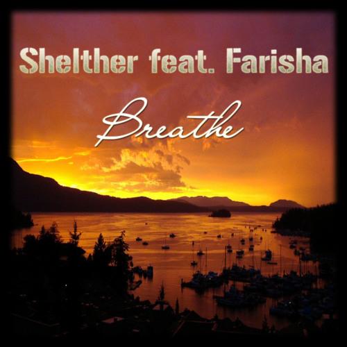 Shelther feat. Farisha - Breathe (Radio Edit)