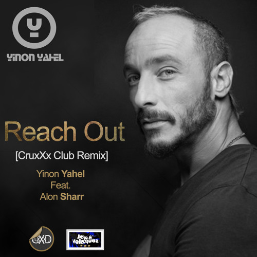 Reach Out [CruxXx Club Remix]-Yinon Yahel feat. Alon Sharr