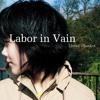 Linus Blanket - Labor In Vain