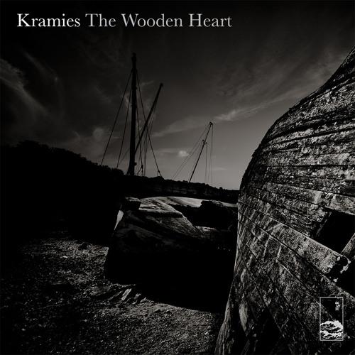 Kramies - 'The Wooden Heart'