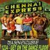 Chennai Express - 1234 Get On The Dance FloorKuthu - Step Drop Mix