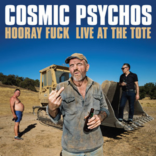 Cosmic Psychos - Down On The Farm