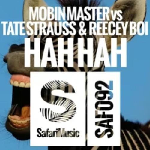Mobin Master Vs Tate Strauss Vs Reecey Boi - Hah Hah (Burgs Remix) #49BEATPORT CHARTS #26ARIA CHARTS