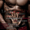Jason Derulo feat. 2 Chainz - Talk Dirty (DJ Dejan Manojlovic Bootleg) [FREE DOWNLOAD]