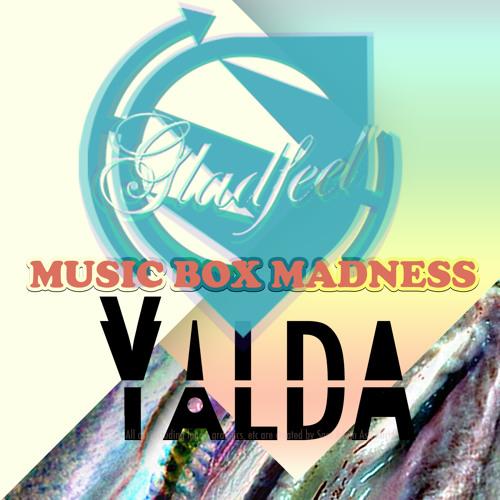 Music Box Madness - Gladfeel/YALDA [Original Trap Mix]