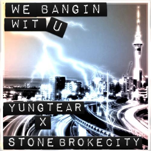 YUNG TEAR FT STONEBROKE CITY-We Bangin Witchu
