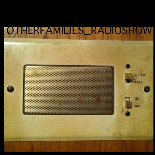 The Other Families Radio Show