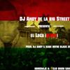 El Loco - Dj Andy @DjAndyMusica (Prod Saga WitheBlack)