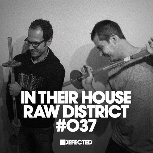 In Their House 037 - Raw District