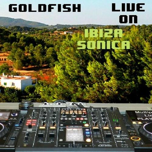 Goldfish live on Ibiza Sonica radio 2013-08-01