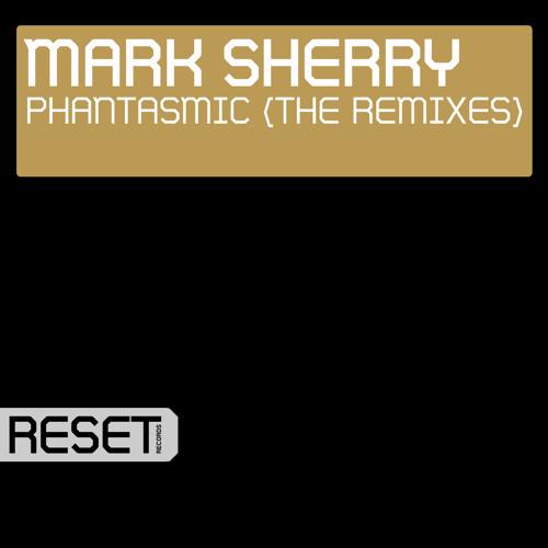 Mark Sherry - Phantasmic (Will Rees Remix) [CDR]