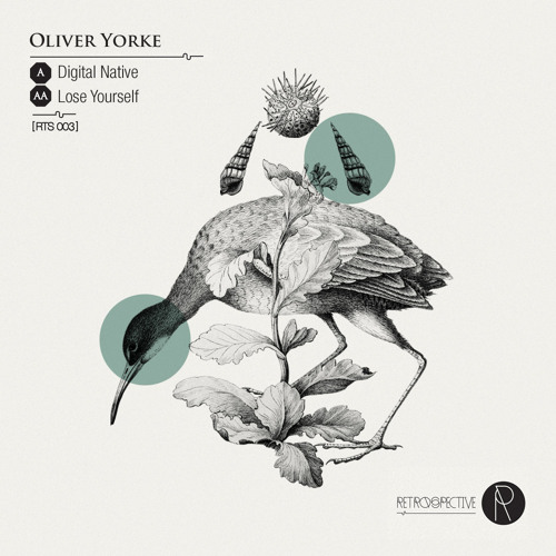A. Oliver Yorke - Digital Native [RTS003] OUT NOW