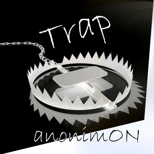 anonimON - Trapshit 1