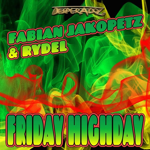 [Out Now] Fabian Jakopetz & Rydel - Friday Highday
