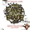 Pittacus Lore: Fall of Five (Audiobook Extract) read by Neil Kaplan, Marisol Ramirez, and Lian Aiken