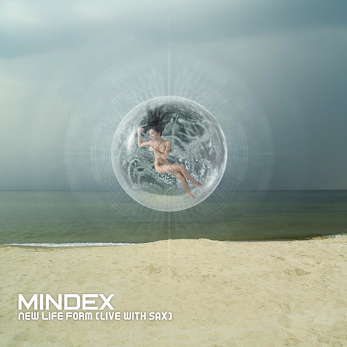 Mindex - New Life Form Feat. PJ (live with saxophone) FREE DOWNLOAD
