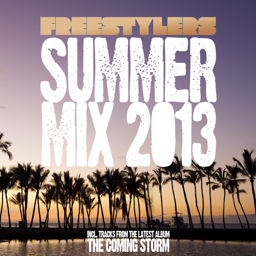 Freestylers Summer Mix 2013