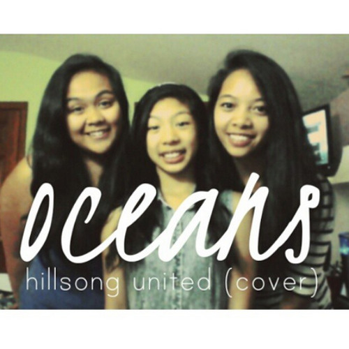 Oceans (Where Feet May Fail) - Hillsong United (Cover) ft. Shan Fuentes and Vanessa Cajes