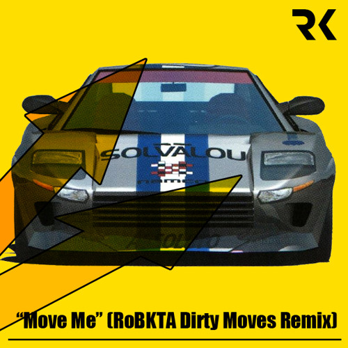 """Move Me"" (RoBKTA Dirty Moves Remix)"
