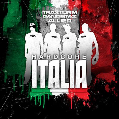 Traxtorm Ganstaz Allied - Hardcore Italia (Undogged rmx)
