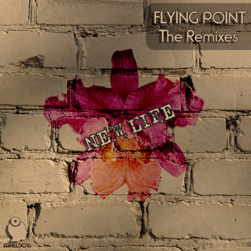 Flying Point - New Life - The REMIXES EP - Release Preview [MFIELD016] - OUT!