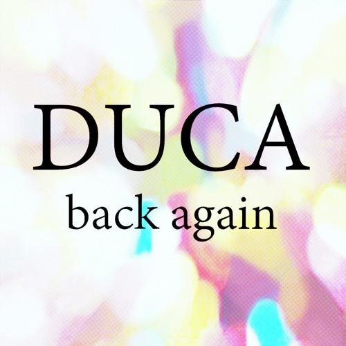 Duca - Back Again (Free Track)