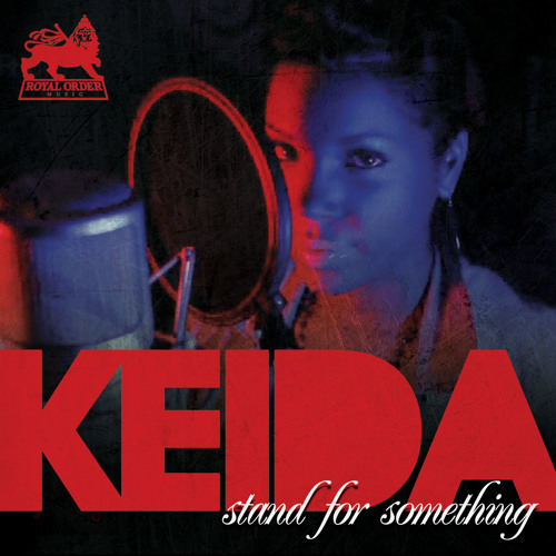 KEIDA - STAND FOR SOMETHING