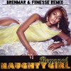 Beyonce - Naughty Girl (Brenmar & Fiinesse Remix) (sept 2013, free DL!)