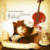 Wakeshima Kanon - Suna no Oshiro (Baka! Remix)
