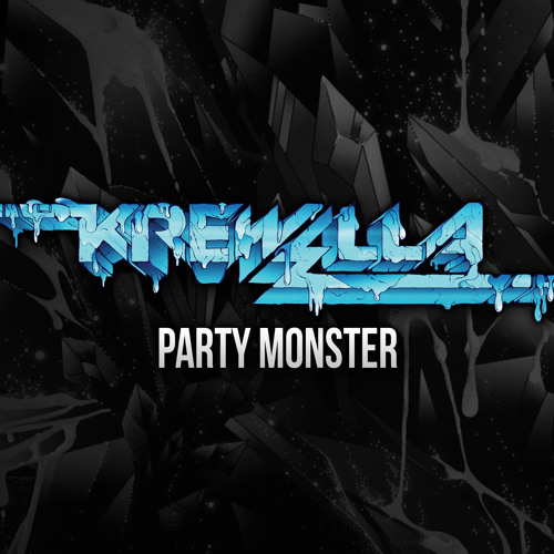Party Monster by Krewella