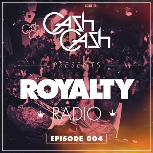 Cash Cash - Royalty Radio 004