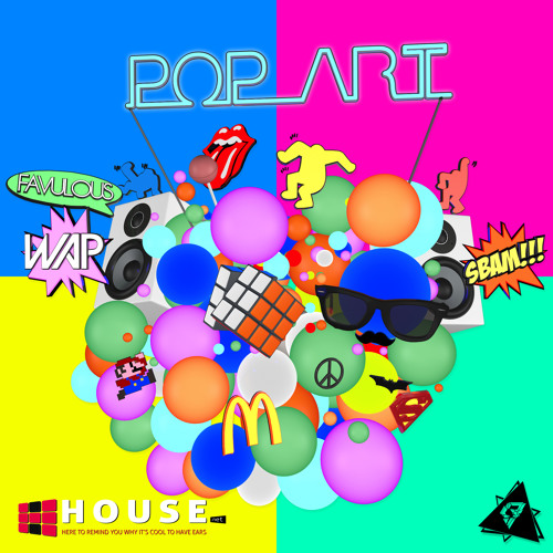 Pop Art by We Are Presidents & Favulous - House.NET Exclusive