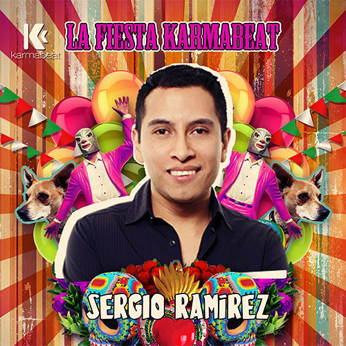 Sergio Ramírez - LA FIESTA Karmabeat (Sep 2013)
