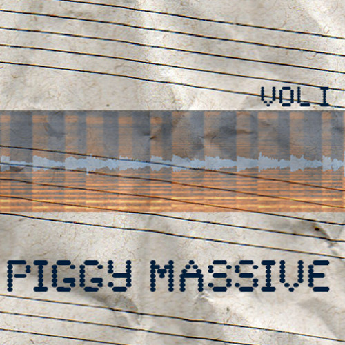 Piggy Massive VOL I - 42 Massive Sounds